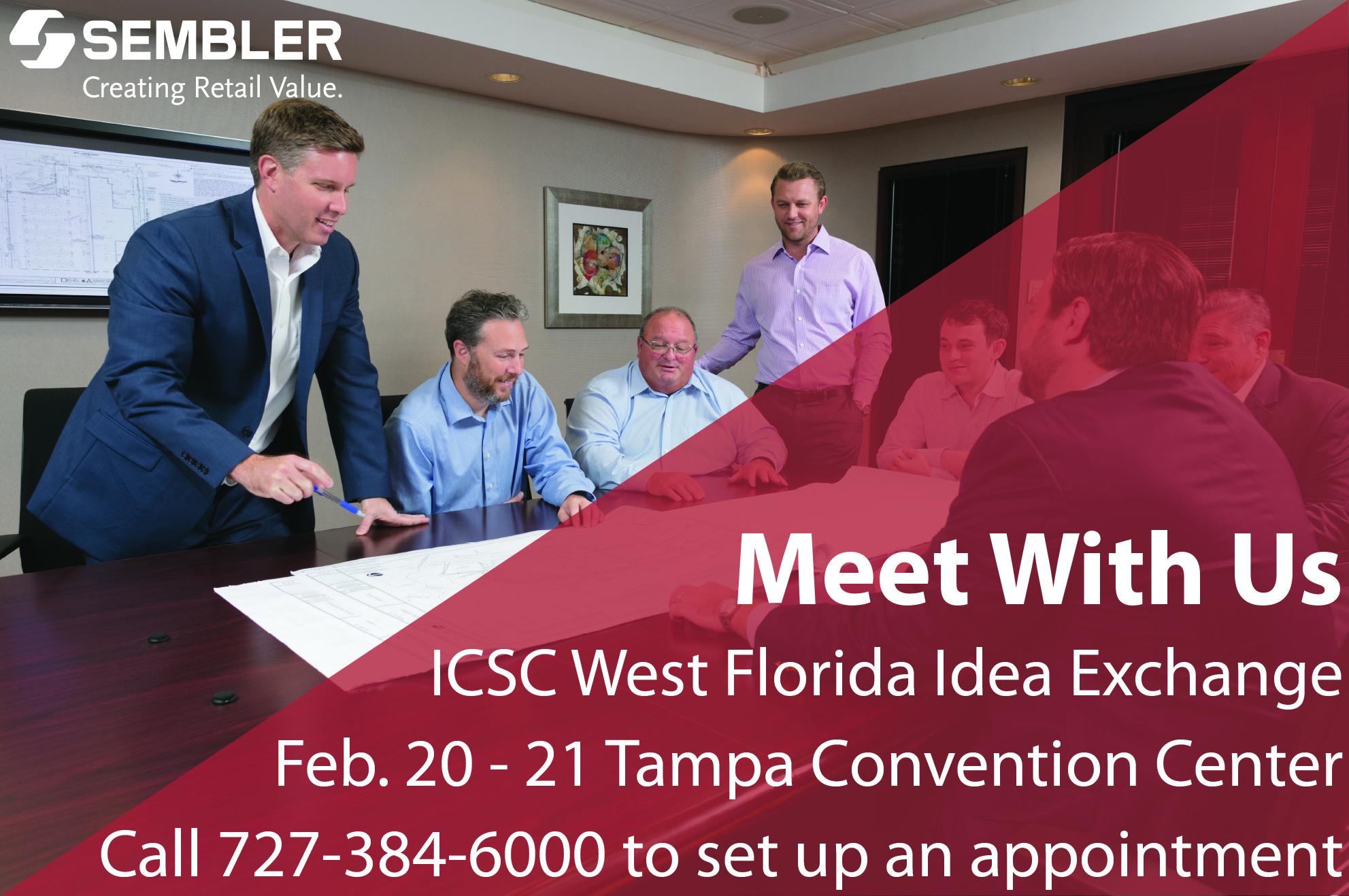 Meet With Our Team: ICSC West Florida Idea Exchange
